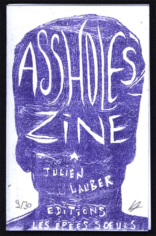 Assholes Zine - couverture par Julien Lauber
